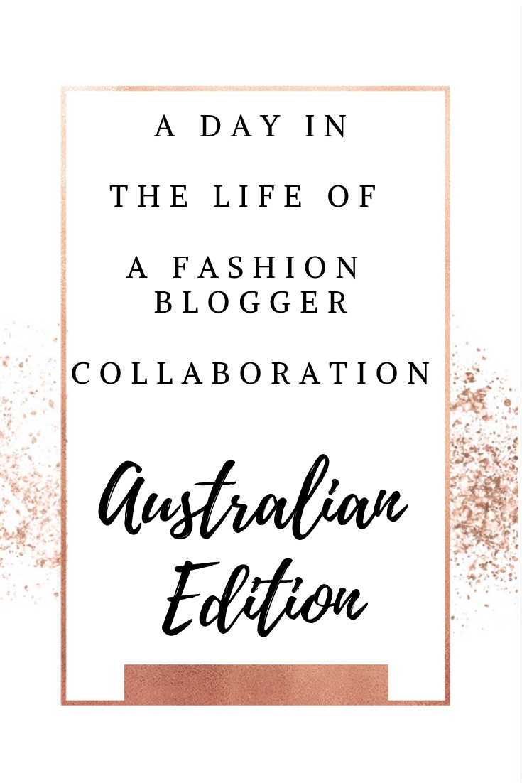 A day in the life of a Fashion Blogger collaboration – Australian edition