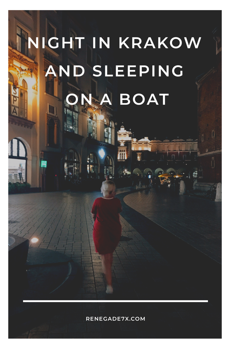 Night in Krakow and sleeping on a boat