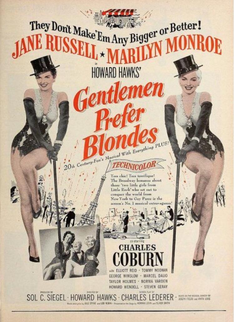 Gentlemen prefer blondes or that Marilyn Monroe movie