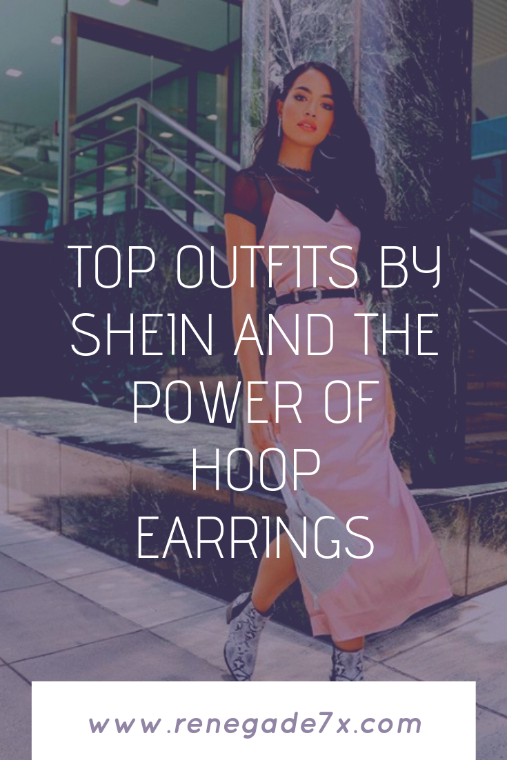 Top outfits by Shein and the power of hoop earrings