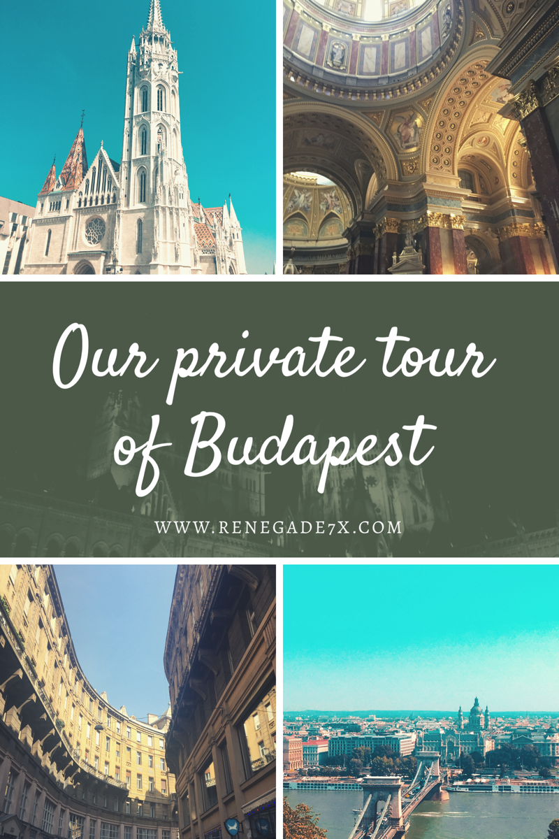 Our private tour of Budapest